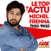 Michel Frenna - Le top de l'actu de Rire & Chansons