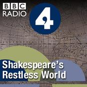 Podcast Shakespeare's Restless World