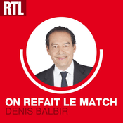 Podcast On refait le match avec Denis Balbir