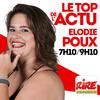 Elodie Poux - Le top de l'actu de Rire & Chansons
