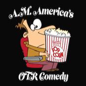 A.M. America OTR Comedy Channel