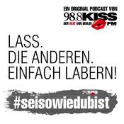 #seisowiedubist – Sei So Wie Du Bist - 98.8 KISS FM