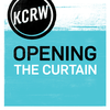 KCRW Opening the Curtain