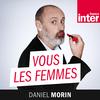 Vous les femmes - France Inter