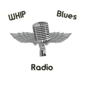 WHIP Blues Radio