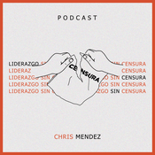 Podcast Liderazgo sin censura