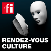 Podcast RFI - Rendez-vous culture