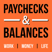 Paychecks & Balances | Personal Finance & Career Advice for Millennials