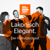 Lakonisch Elegant. Der Kulturpodcast - Deutschlandfunk Kultur