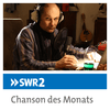 SWR2 Chanson des Monats
