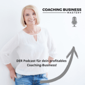 Coaching Business Mastery Podcast mit Sonja Kreye