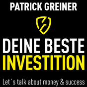 Podcast DEINE BESTE INVESTITION!