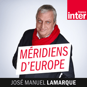 Podcast France Inter - Méridiens d'Europe