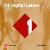 Podcast Ö1 Digital Leben