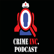 Podcast Crime Inc. Podcast