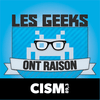 CISM 89.3 : Les geeks ont raison