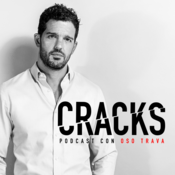 Cracks Podcast con Oso Trava