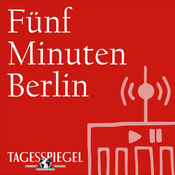 Podcast Fünf Minuten Berlin