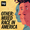 Other: Mixed Race in America