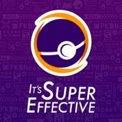 It's Super Effective | Pokémon GO + More