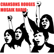Radio CHANSONS ROUGES MOSAIK RADIO