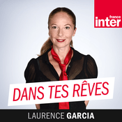 Podcast France Inter - Dans tes rêves
