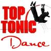 Top Tonic Dance