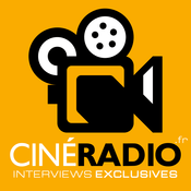 Podcast Ciné Radio Le Podcast