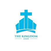 The Kingdom Stuff