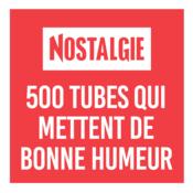 NOSTALGIE 500 TUBES QUI METTENT DE BONNE HUMEUR
