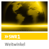 SWR1 - Weitwinkel