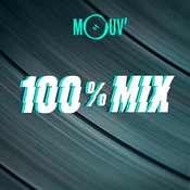 Radio Mouv' 100% Mix