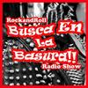 Busca en la basura!! Radioshow