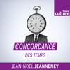Concordance des temps - France Culture
