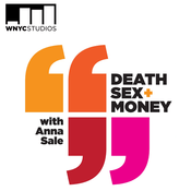 Death, Sex & Money