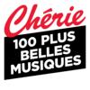CHERIE 100 PLUS BELLES MUSIQUES