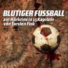 Blutiger Fussball