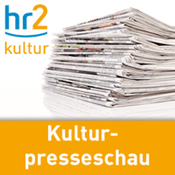 Podcast hr2 - Kulturpresseschau