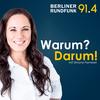 Warum? Darum! - Berliner Rundfunk 91.4
