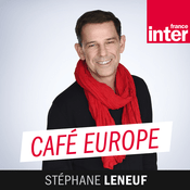 Podcast France Inter - Café Europe