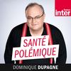 France Inter - Santé polémique