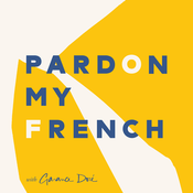 Podcast Pardon My French with Garance Doré