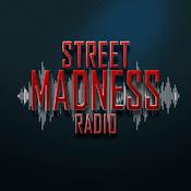 Street Madness Radio