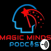 Podcast Magic Minds Podcast