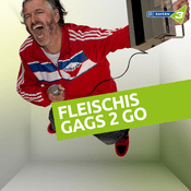 Fleischis Gags 2 Go - Bayern 3