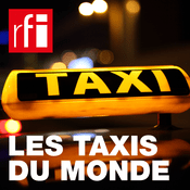 Podcast RFI - Les taxis du monde