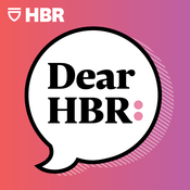 Podcast Dear HBR: - Harvard Business Review