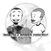 Monthly Manga Podcast