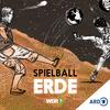 WDR 5 Tiefenblick: Spielball Erde