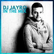 DJ JayRo In The Mix